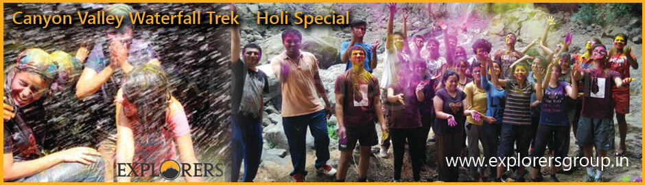 Explorers Canyon Valley Waterfall Trek Holi Special