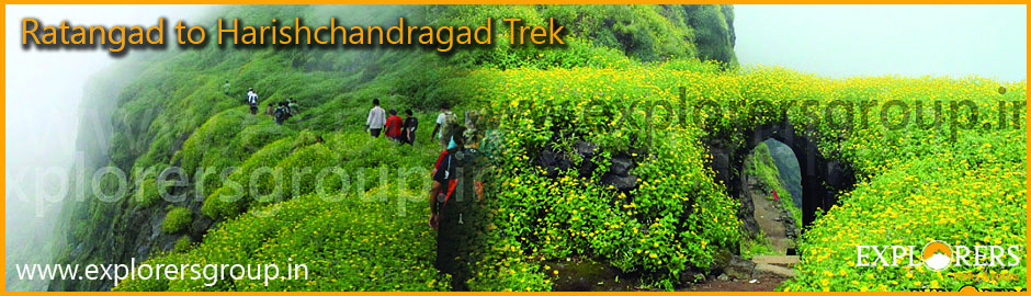 Explorers Ratangad to Harishchandragad